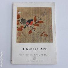 Arte: CHINESE ART. III SOUTHERN SUNG AND YUAN. TUDOR PUBLISHING. 1961. EN INGLES. W. Lote 136391722