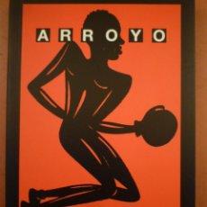 Arte: EDUARDO ARROYO. BOXEO Y LITERATURA. MUVIM. 2009. Lote 137136030