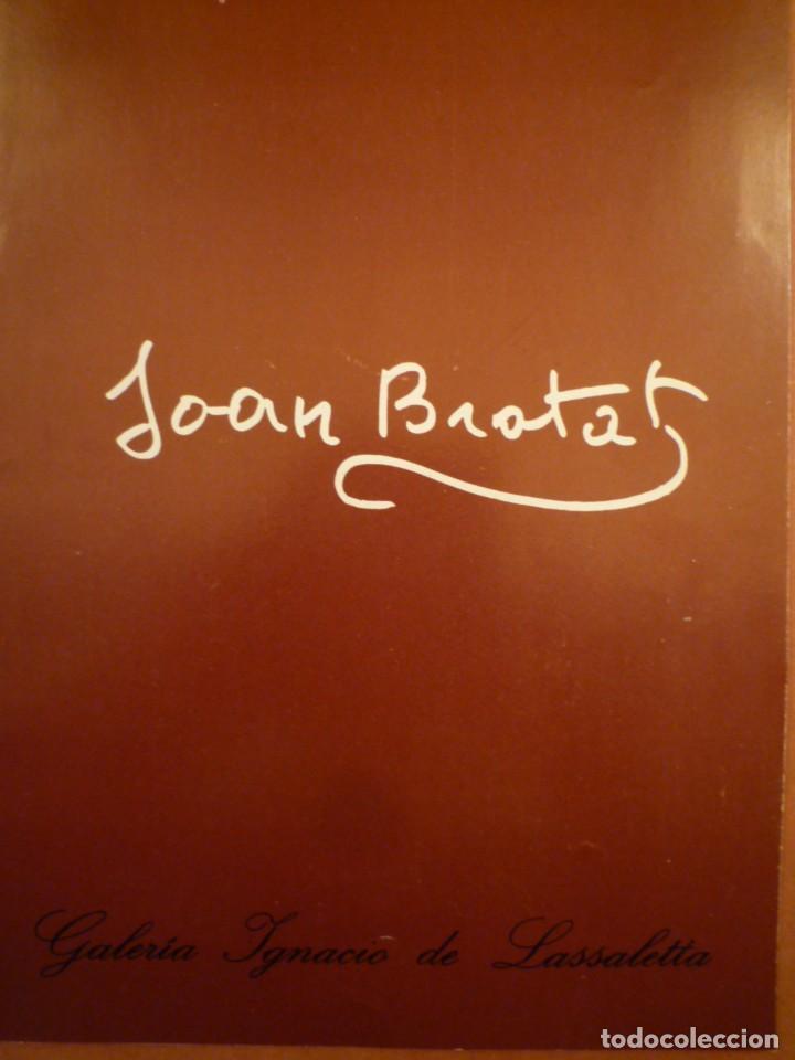 JOAN BROTAT. GALERIA IGNACIO DE LASSALETTA. 1978 (Arte - Catálogos)