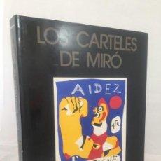 Arte: LOS CARTELES DE MIRÓ, EDICIONES POLÍGRAFA 1980 GLORIA PICAZO PASTA Y TELA EDITORIAL SOBRECUBIERTA. Lote 137294838