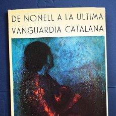 Arte: DE NONELL A LA ÚLTIMA VANGUARDIA CATALANA – CARLOS AREÁN. GALERÍA INTERNACIONAL DE ARTE, MADRID 1972. Lote 138332090