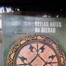 Arte: MUSEO DE BELLAS ARTES DE BILBAO, CRISANTO DE LASTERRA. Lote 138964318