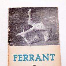Art: EDUARDO WESTERDHAL : ÁNGEL FERRANT - EDICION DE 250 EJ. NUMERADOS - MANOLO MILLARES. Lote 139092950