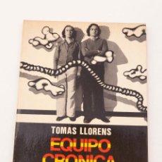 Arte: EQUIPO CRÓNICA - TOMÁS LLORENS. Lote 139425798