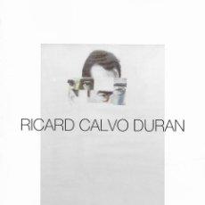 Arte: RICARD CALVO DURAN. EXPOSICIÓN EN LA ACADÈMIA DE BELLES ARTS. SABADELL. VALLÈS OCCIDENTAL. CATALUNYA. Lote 139740110