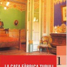 Arte: LA CASA FÀBRICA TURULL. MUSEU D'ART DE SABADELL. VALLÈS OCCIDENTAL. CATALUNYA. Lote 139742926