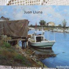 Arte: CATÁLOGO DE PINTURAS DE JUAN LUNA EN GALERÍA SEGRELLES (2008). Lote 140101894