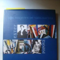 Art: DOS MUJERES DE VANGUARDIA: ALEXANDRA EXTER Y LIUBOV POPOVA - ELENA BASNER (MANUEL BARBIÉ 2004).. Lote 140211902