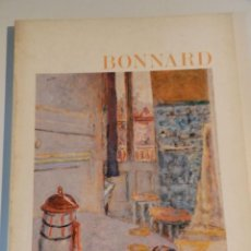 Arte: CATALOGO PINTURA .- BONNARD .- FUNDACIÓN JUAN MARCH, MADRID 1983: FUNDACIÓN JUAN MARCH. Lote 140323642