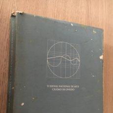 Arte: VI BIENAL NACIONAL DE ARTE CIUDAD DE OVIEDO / ARTE CONTEMPORANEO EN ASTURIAS , 1992. Lote 140382302