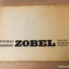 Arte: FERNANDO ZOBEL. DIBUJOS. DRAWINGS DESSINS 1963. ANTONIO LORENZO. EJEMPLAR. Nº 556 DEDICADO AUTOR. Lote 140691834
