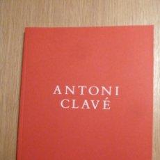 Arte: ANTONI CLAVÉ CATALOGO ORIGINAL SALA GASPAR BARCELONA 1998. Lote 140778038