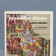 Art: EXPOSICION DE DIBUJOS. RAFAEL ZABALETA. MADRID. Lote 140838518