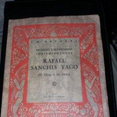 Arte: RARO CATALOGO RAFAEL SANCHIS YAGO 1935 DEDICADO POR PINTOR AUTOGRAFO CASTELLON VALENCIA JM BAYARRI. Lote 140905842