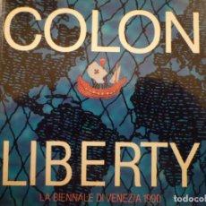 Arte: ANTONI MIRALDA. COLON LIBERTY. LUNA DE MIEL HONEYMOON. BIENNALE DI VENEZIA. 1990. Lote 141433214