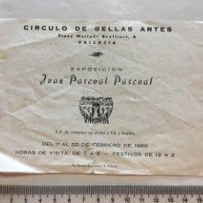 Arte: CÍRCULO DE BB. AA. DE VALENCIA. EXPOSICIÓN JUAN PASCUAL PASCUAL. FEBRERO, 1960.. Lote 141477705