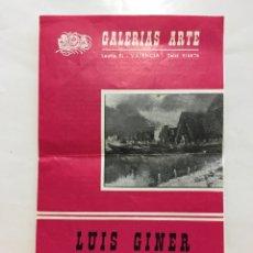 Arte: GALERÍAS ARTE. EXPOSICIÓN LUIS GINER. DIPTICO. VALENCIA. ENERO,1967.. Lote 141480782