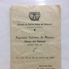 Arte: CÍRCULO BB. AA. DE VALENCIA. EXPOSICIÓN COLECTIVA DE ALUMNOS. CURSO 1966-67. VALENCIA. JUNIO, 1967.. Lote 141481552