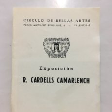 Arte: CÍRCULO DE BB. AA. DE VALENCIA. EXPOSICIÓN R. CARDELLS CAMARLENCH. DIPTICO. VALENCIA. MARZO, 1967.. Lote 141482030