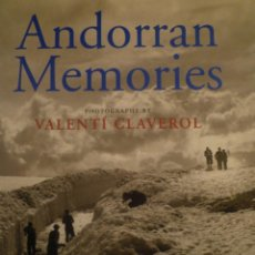 Arte: ANDORRA. ANDORRAN MEMORIES. FOTOGRAFÍAS DE VALENTÍ CLAVEROL. TURTLE POINT PRESS. 2000. Lote 181748647