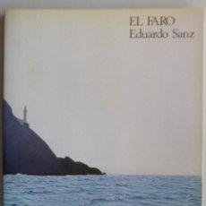 Arte: EDUARDO SANZ // EL FARO // CATÁLOGO EXPOSICIÓN SALAS PABLO RUIZ PICASSO MADRID // 1984. Lote 141552806