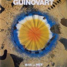 Arte: JOSEP GUINOVART. CATÁLOGO EXPOSICIÓN GALERIA DAU AL SET. BARCELONA 1981. Lote 142475118