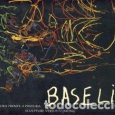 Arte: BASELITZ: ESCULTURA FRENTE A PINTURA/SCULPTURE VERSUS PAINTING IVAM NUEVO. Lote 142479934