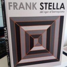 Arte: FRANK STELLA DEL RIGOR AL BARROQUISMO - EXPOSICIÓN IVAM 2012. Lote 142533118