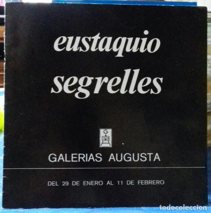 EUSTAQUIO SEGRELLES. CATÁLOGO DE EXPOSICIÓN GALERIA AUGUSTA. 1981. FIRMADO. (Arte - Catálogos)