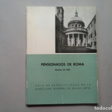 Arte: PENSIONADOS DE ROMA. D.G. BELLAS ARTES. OCTUBRE 1966. RAFAEL MONEO. CARMELO BERNAOLA. VANGUARDIAS.. Lote 142782218