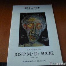 Arte: JOSEP MARIA DE SUCRE CATÁLOGO EXPOSICION DAU EL SET 1974. Lote 142913478