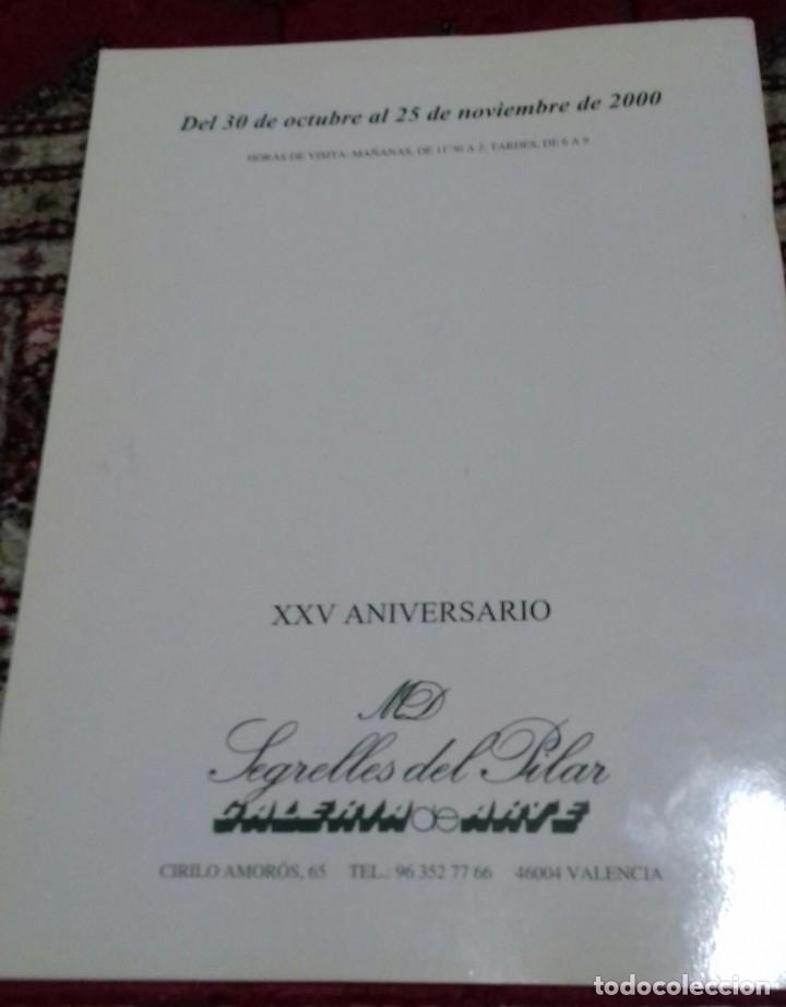 Arte: EUSTAQUIO SEGRELLES. CATÁLOGO DE EXPOSICIÓN GALERIA SEGRELLES DEL PILAR. 2000. FIRMADO Y DEDICADO. - Foto 2 - 143349832