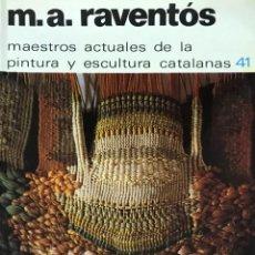 Arte: MARIA ASUNCIÓN RAVENTÓS. Lote 143972246