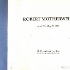 Arte: ROBERT MOTHERWELL (EXPOSICIÓN 1978). Lote 144313734