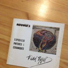 Arte: FIDEL BOFILL GALERIA D'ART ANQUINS REUS 1977. Lote 145169277