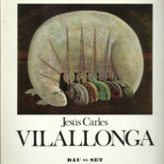 Arte: JESÚS CARLES VILALLONGA, GALERÍA DAU AL SET. ANTOLÓGICA 1945 - 1976. Lote 145768198
