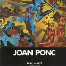 Arte: JOAN PONÇ, GALERÍA DAU AL SET, 1976. Lote 145846698