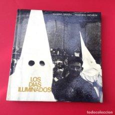 Arte: FOTOLIBRO - LOS DIAS ILUMINADOS - FIRMADO POR ALFONSO GROSSO Y FRANCISCO ONTAÑON. Lote 145957418