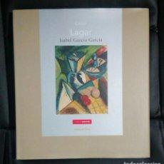 Arte: CELSO LAGAR (CIUDAD RODRIGO 1891 - SEVILLA 1966). 142 PÁGINAS.. Lote 146030170