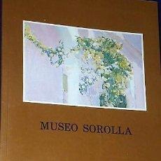 Arte: MUSEO SOROLLA. CATÁLOGO DE PINTURA.. Lote 146046970