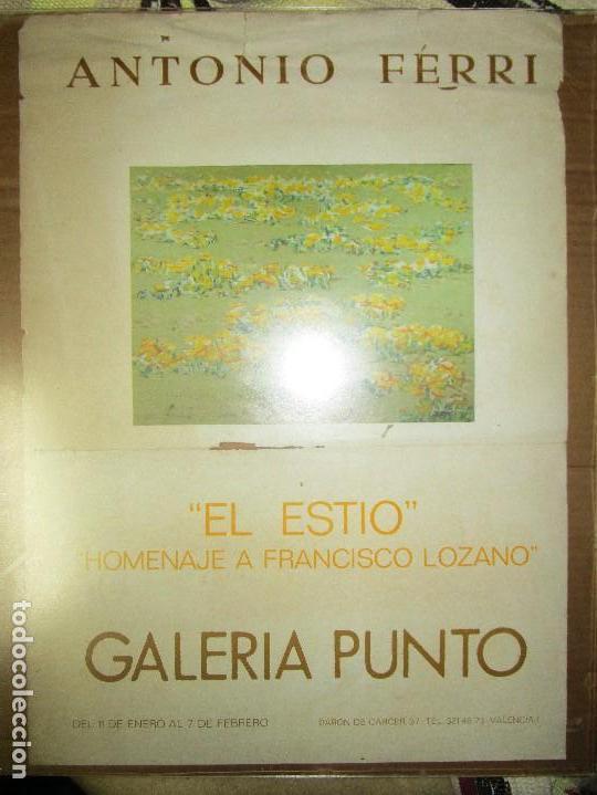 CARTEL ANTIGUO PINTURA VALENCIANA ANTONIO FERRI EXPOSICION HOMENAJE A FRANCISCO LOZANO VALENCIA (Arte - Catálogos)