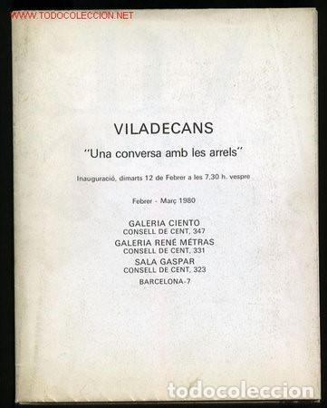 Arte: Joan Pere Viladecans. Catalogo-Poster Expo *Una conversa amb les arrels* Bcn 1980. - Foto 2 - 146757474