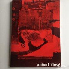 Arte: ANTONI CLAVÉ, SALA GASPAR, 135 PÁGINAS. 1981. CATÁLOGO-HOMENAJE. Lote 147319341