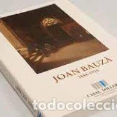 Arte: JOAN BAUZÀ, 1844-1915 : CASAL SOLLERIC, 1992 . Lote 147352026