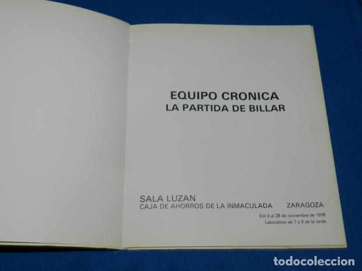 Arte: (M2.6) CATALOGO EQUIPO CRONICA LA PARTIDA DE BILLAR - SALA LUZAN 1978 , ZARAGOZA ILUSTRADO - Foto 2 - 147371614