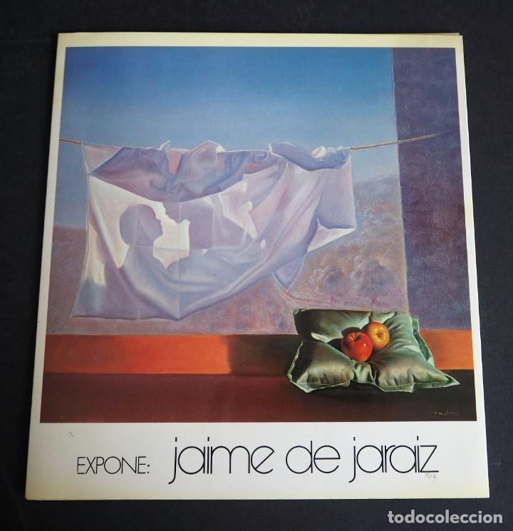 JAIME DE JARAIZ. CATALOGO GALERIA KREISLER. ABRIL-MAYO 1985. (Arte - Catálogos)
