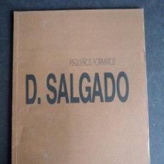 Arte: DEMETRIO SALGADO. CATALOGO. EDICIONES ESPALTER. PEQUEÑOS FORMATOS 1989. Lote 147503606