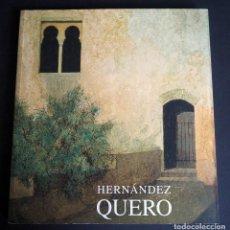 Arte: HERNANDEZ QUERO. CATALOGO. EXPOSICION ANTOLOGICA. GRANADA MARZO 2003. DEDICADO. Lote 147525802