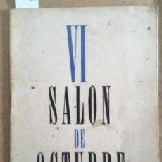 Art: VI SALON DE OCTUBRE, 1953, ALBA, BOIX, CAPDEVILA, FORNELLS, GIMENEZ, HURTUNA, MARTIN, MERCADE. Lote 147715170