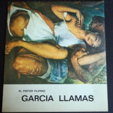 Art: GARCIA LLAMAS. EL PINTOR FILIPINO. GALERIA DE ARTE STUDIO. MADRID 1970.. Lote 250323135